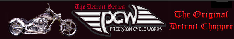 Precision Cycle Works, The Original Detroit Chopper.